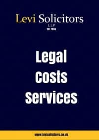 Costs Services Cover | Levi Solicitors Leeds Wakefield Manchester